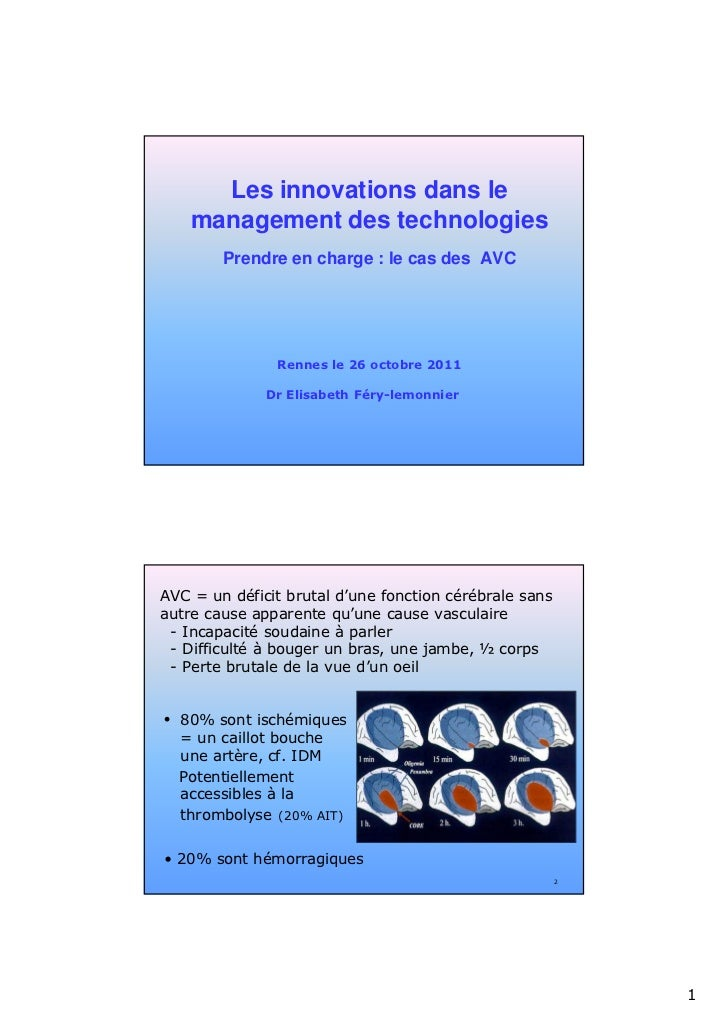 Les innovations dans le    management des technologies        Prendre en charge : le cas des AVC               Rennes le 2...