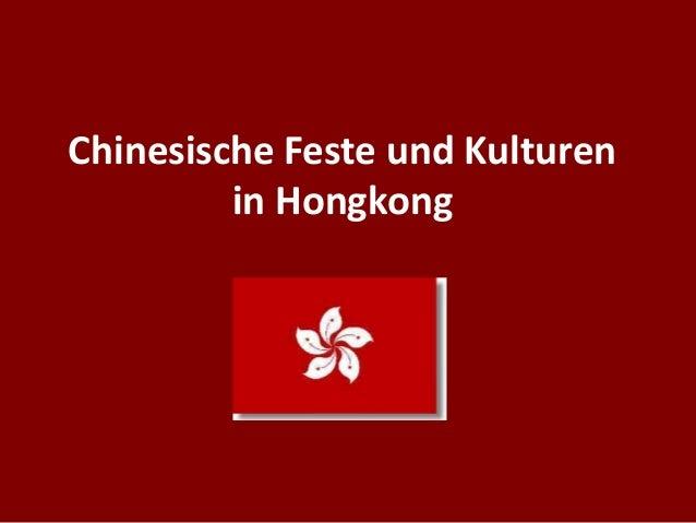 Chinesische Feste und Kulturen         in Hongkong
