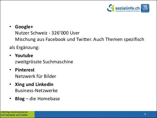 • Google+ Nutzer  Schweiz  -‐  326'000  User Mischung  aus  Facebook  und  Twitter.  Auch  Themen ...