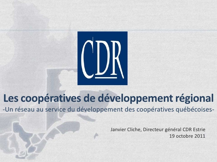Les coopératives de développement régional<br />-Un réseau au service du développement des coopératives québécoises-<br />...