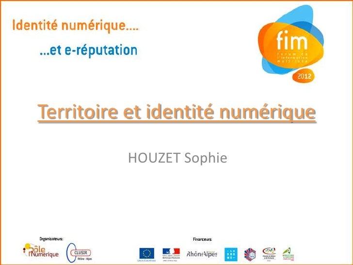 Territoire et identité numérique          HOUZET Sophie