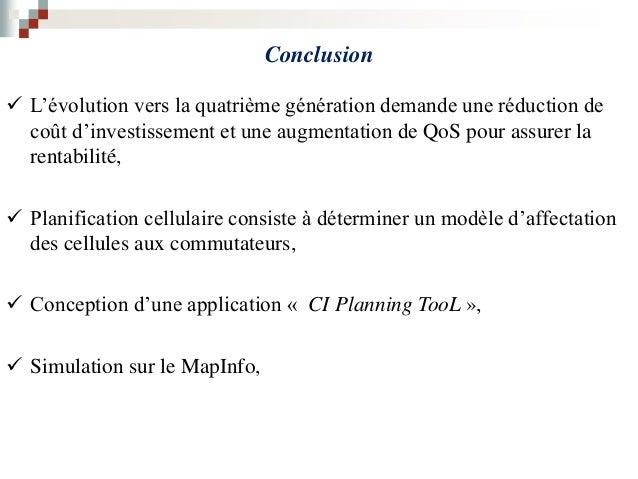 Perspectives Utilisation de l'outil « CI Planning TooL » Planification du 4G en se basant sur les résultats déjà obtenus...