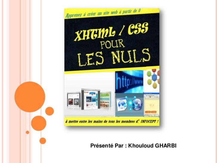 Présenté Par : Khouloud GHARBI