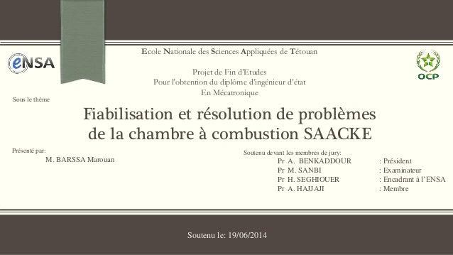 Présenté par:  M. BARSSA Marouan  Ecole Nationale des Sciences Appliquées de Tétouan  Projet de Fin d'Etudes  Pour l'obten...