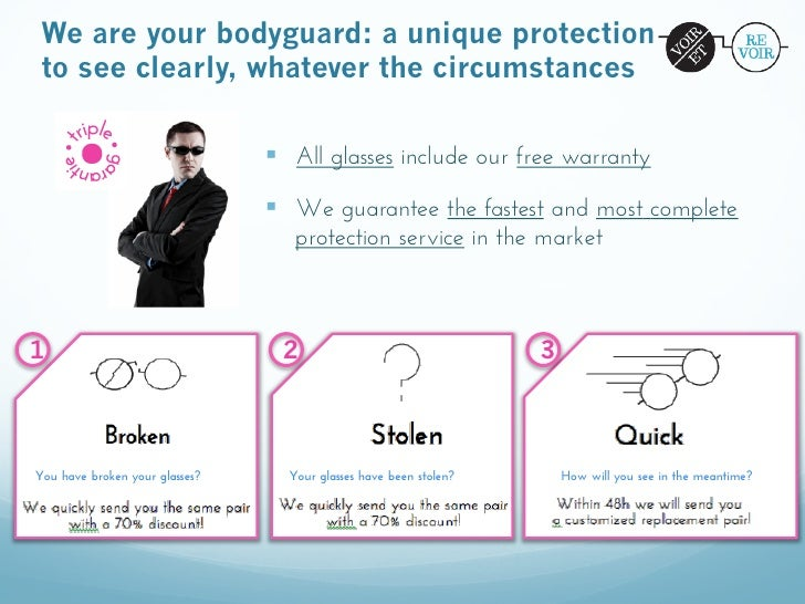 We are your bodyguard: a unique protection to see clearly, whatever the circumstances                                § A...
