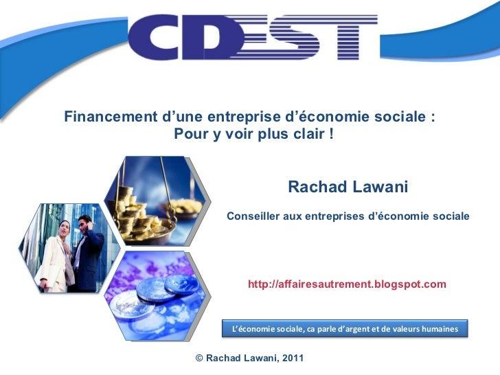 Rachad Lawani Conseiller aux entreprises d'économie sociale Financement d'une entreprise d'économie sociale :  Pour y voi...