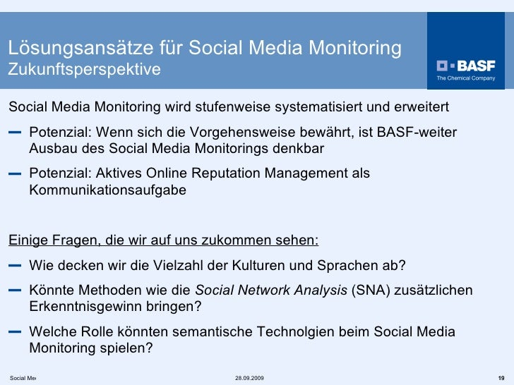 <ul><li>Social Media Monitoring wird stufenweise systematisiert und erweitert </li></ul><ul><li>Potenzial: Wenn sich die V...
