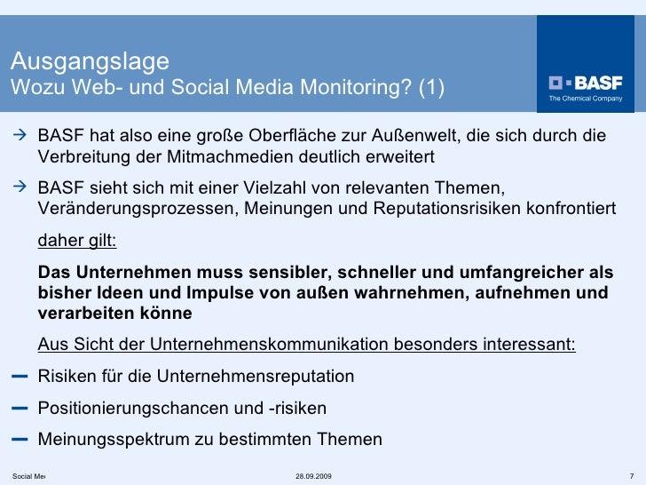 Ausgangslage Wozu Web- und Social Media Monitoring? (1) <ul><li>BASF hat also eine große Oberfläche zur Außenwelt, die sic...