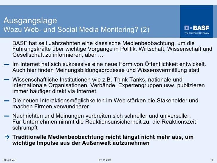 Ausgangslage Wozu Web- und Social Media Monitoring? (2) <ul><li>BASF hat seit Jahrzehnten eine klassische Medienbeobachtun...