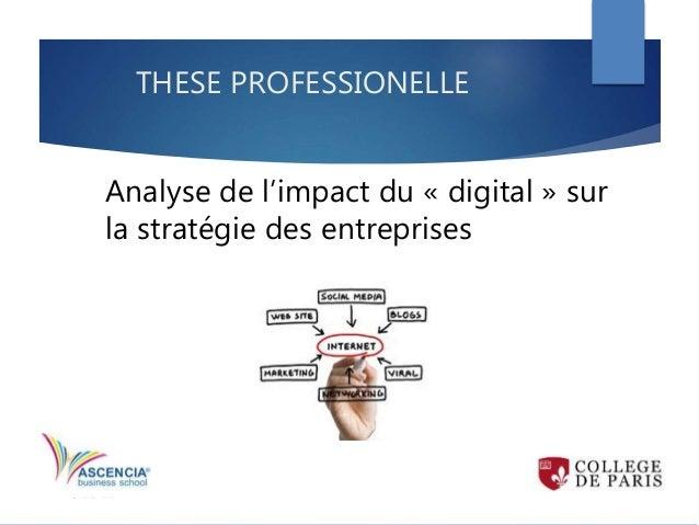 Analyse de l'impact du « digital » sur la stratégie des entreprises THESE PROFESSIONELLE