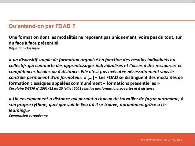 Qu'entend-on par FOAD ? Une formation dont les modalités ne reposent pas uniquement, voire pas du tout, sur du face à face...