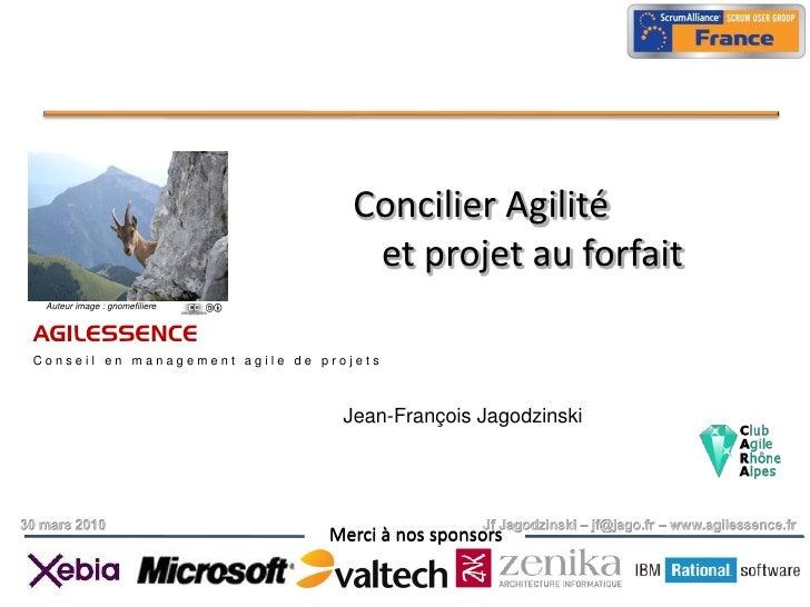 Concilier Agilité                                     et projet au forfait  Auteur image : gnomefiliere   AGILESSENCE Cons...