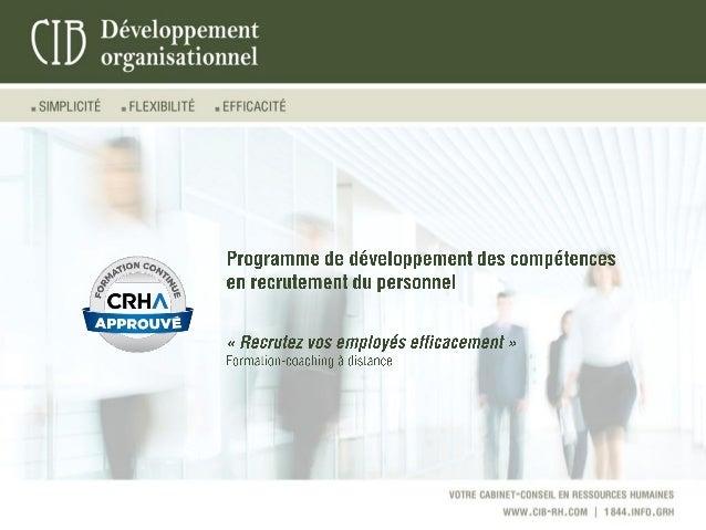    CIB Développement organisationnel © Tous droits réservés. CIB Développement organisationnel.