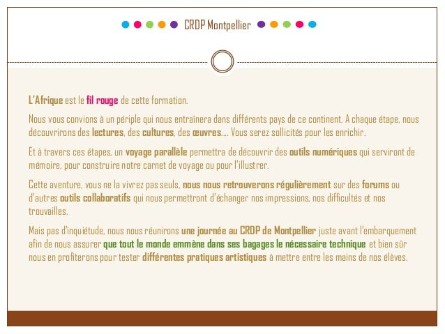 CRDP Montpellier L'Afrique est le fil rouge de cette formation. Nous vous convions à un périple qui nous entraînera dans d...