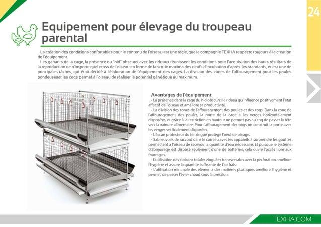 Equipement pour élevage du troupeau  parental  24  La création des conditions confortables pour le contenu de l'oiseau est...