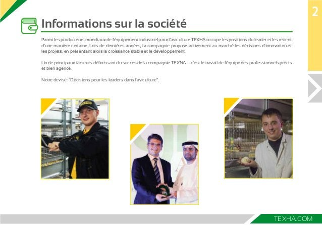 TEXHA.COM  Informations sur la société  2  Parmi les producteurs mondiaux de l'équipement industriel pour l'aviculture ТЕХ...
