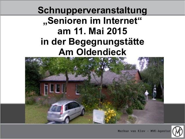 """Schnupperveranstaltung """"Senioren im Internet"""" am 11. Mai 2015 in der Begegnungstätte Am Oldendieck"""