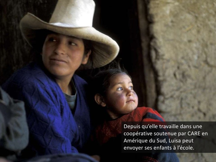 Depuis qu'elle travaille dans une coopérative soutenue par CARE en Amérique du Sud, Luisa peut envoyer ses enfants à l'éco...