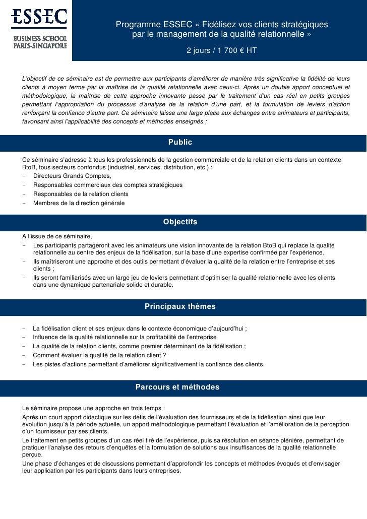 Programme ESSEC « Fidélisez vos clients stratégiques                                        par le management de la qualit...