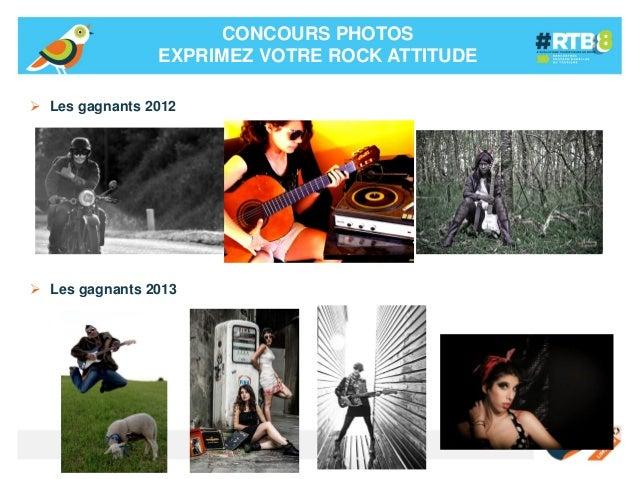 CONCOURS PHOTOS EXPRIMEZ VOTRE ROCK ATTITUDE  Les gagnants 2012   Les gagnants 2013  -17-