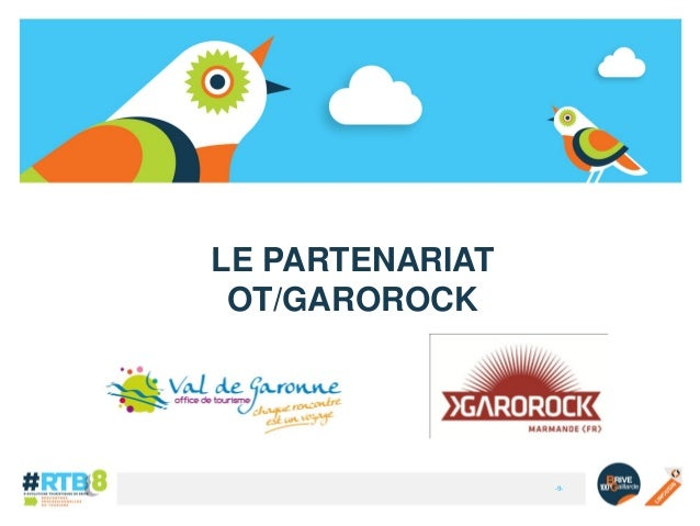 LE PARTENARIAT OT/GAROROCK  -9-