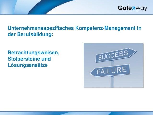 Unternehmensspezifisches Kompetenz-Management in der Berufsbildung: Betrachtungsweisen, Stolpersteine und Lösungsansätze