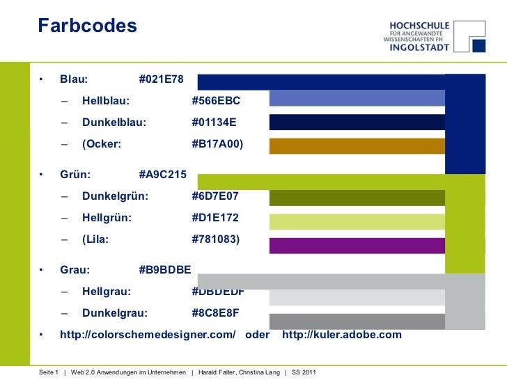Farbcodes <ul><li>Blau:  #021E78 </li></ul><ul><ul><li>Hellblau: #566EBC </li></ul></ul><ul><ul><li>Dunkelblau: #01134E </...