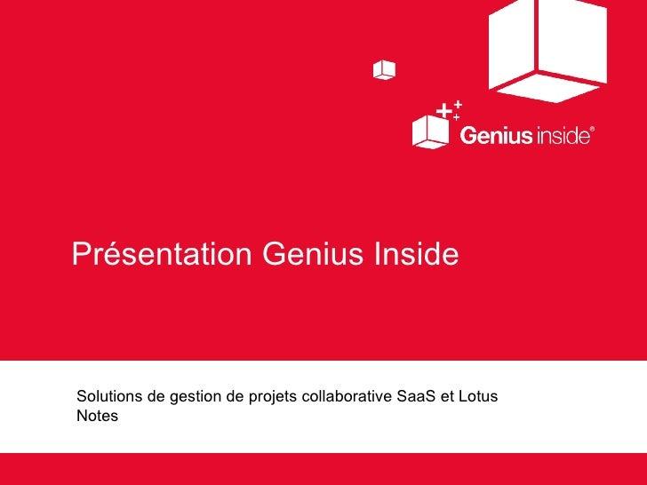 Présentation Genius Inside Solutions de gestion de projets collaborative SaaS et Lotus Notes
