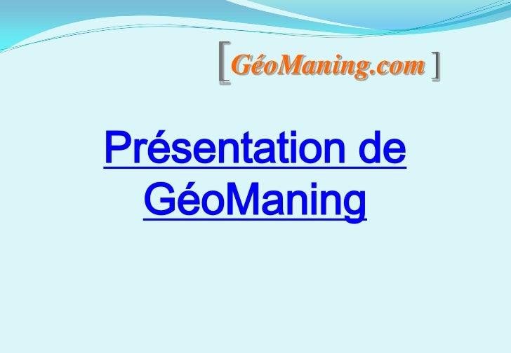 [GéoManing.com ]Présentation de  GéoManing