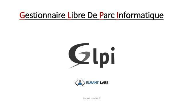 Gestionnaire Libre De Parc Informatique Elmanti Labs 2017