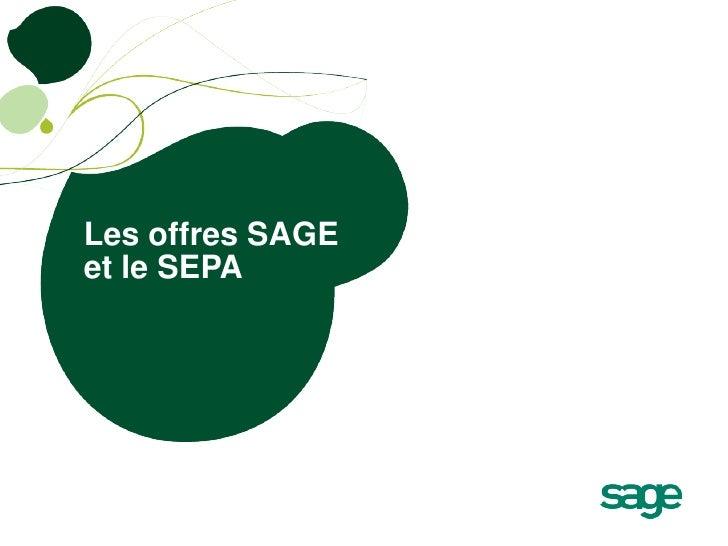 Les offres SAGEet le SEPA