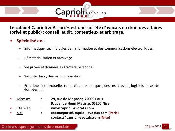 Le cabinet Caprioli & Associés est une société d'avocats en droit des affaires    (privé et public) : conseil, audit, cont...
