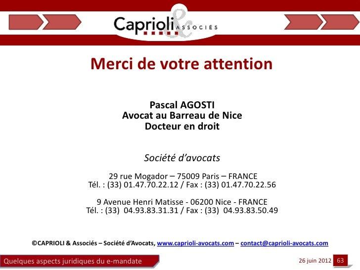 Merci de votre attention                                          Pascal AGOSTI                                     Avocat...
