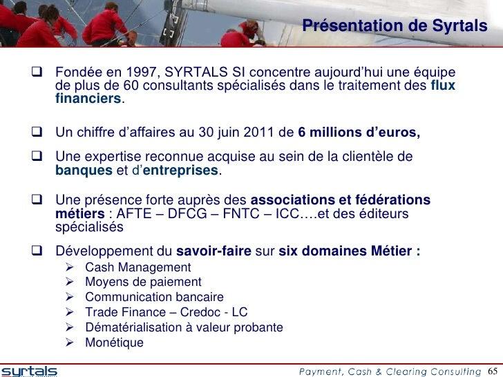 Présentation de Syrtals Fondée en 1997, SYRTALS SI concentre aujourd'hui une équipe  de plus de 60 consultants spécialisé...