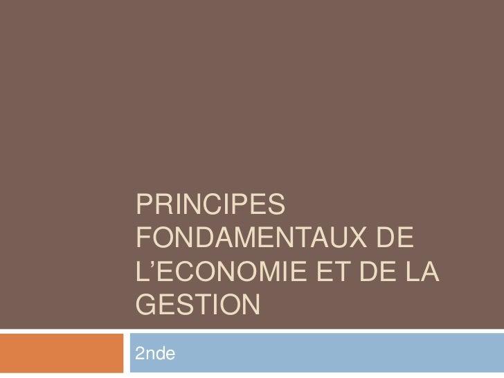 PRINCIPESFONDAMENTAUX DEL'ECONOMIE ET DE LAGESTION2nde