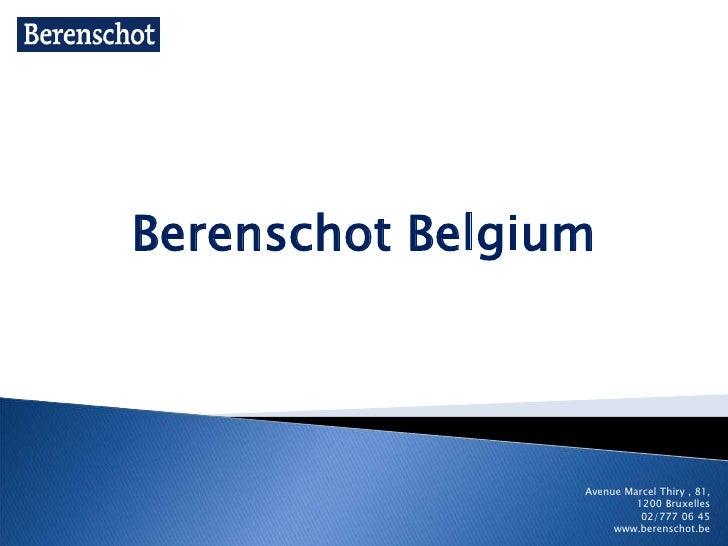 Berenschot Belgium<br />Avenue Marcel Thiry , 81, 1200 Bruxelles<br />02/777 06 45<br />www.berenschot.be<br />