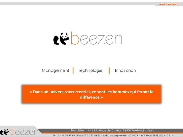 ManagementTechnologieInnovation  «Dans un univers concurrentiel, ce sont les hommes qui feront la différence»  www.beezen....