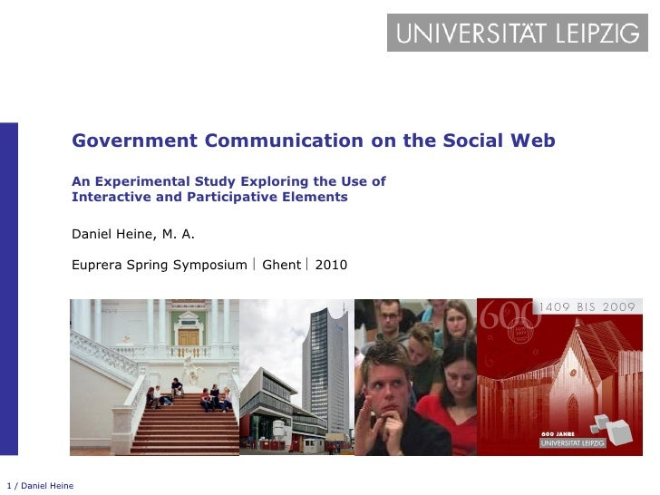 Government Communication on the Social Web                 An Experimental Study Exploring the Use of                Inter...