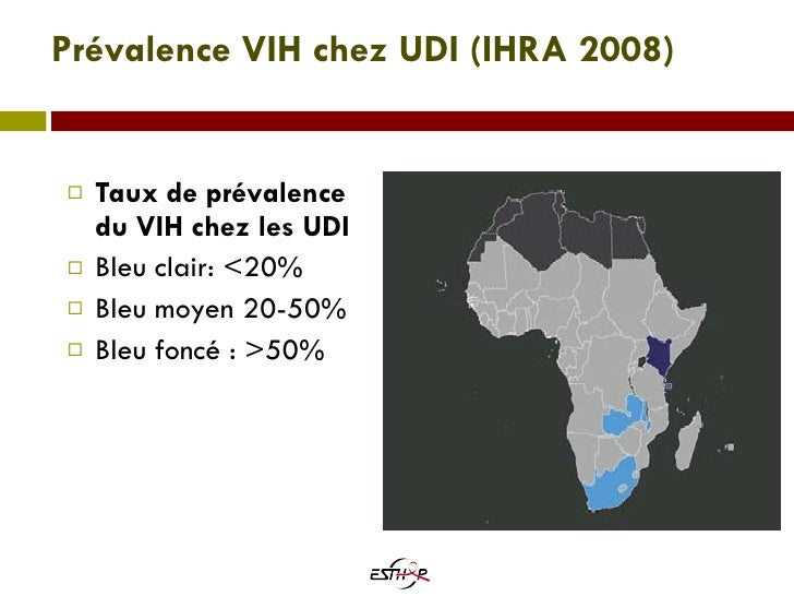 Prévalence VIH chez UDI  (IHRA 2008) <ul><li>Taux de prévalence du VIH chez les UDI </li></ul><ul><li>Bleu clair: <20% </l...