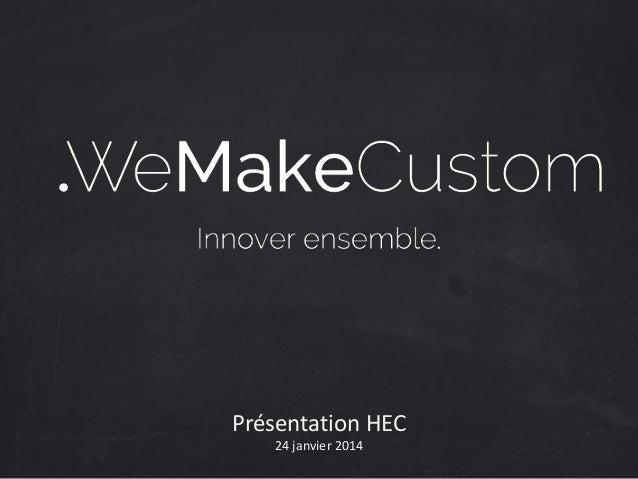 Présentation HEC 24 janvier 2014