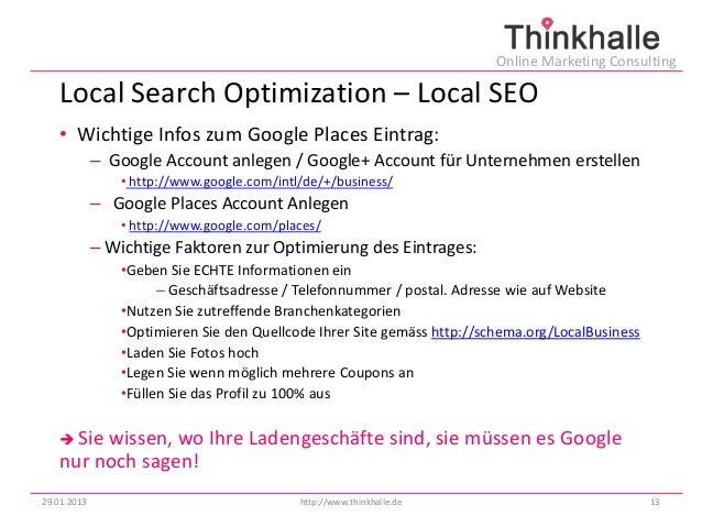 Online Marketing Consulting   Local Search Optimization – Local SEO   • Wichtige Infos zum Google Places Eintrag:         ...