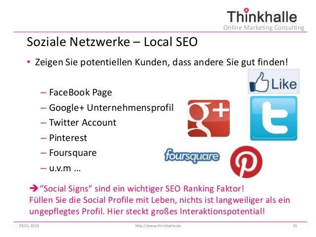 Online Marketing Consulting   Soziale Netzwerke – Local SEO   • Zeigen Sie potentiellen Kunden, dass andere Sie gut finden...