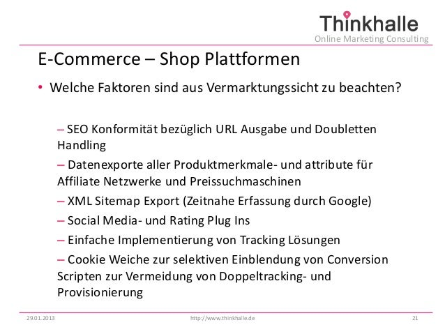 Online Marketing Consulting   E-Commerce – Shop Plattformen   • Welche Faktoren sind aus Vermarktungssicht zu beachten?   ...