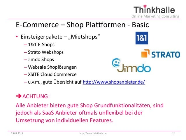 "Online Marketing Consulting   E-Commerce – Shop Plattformen - Basic   • Einsteigerpakete – ""Mietshops""             – 1&1 E..."
