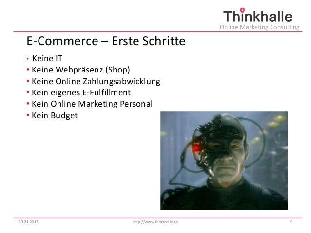 Online Marketing Consulting   E-Commerce – Erste Schritte   • Keine IT   • Keine Webpräsenz (Shop)   • Keine Online Zahlun...