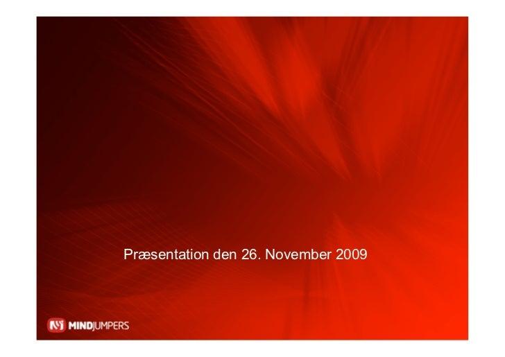 Præsentation den 26. November 2009