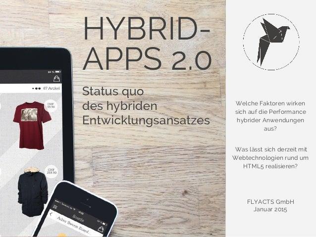 Welche Faktoren wirken sich auf die Performance hybrider Anwendungen aus? Was lässt sich derzeit mit Webtechnologien rund ...