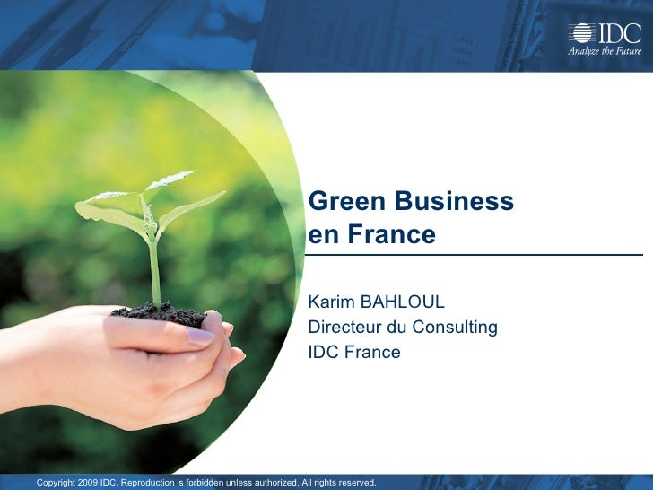 Green Business  en France   Karim BAHLOUL  Directeur du Consulting IDC France