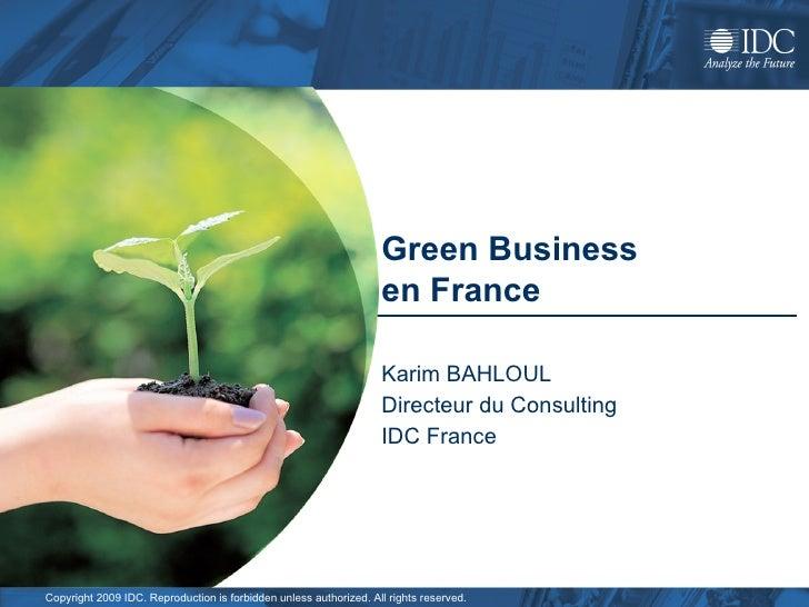 Green Business  en France  Karim BAHLOUL  Directeur du Consulting IDC France