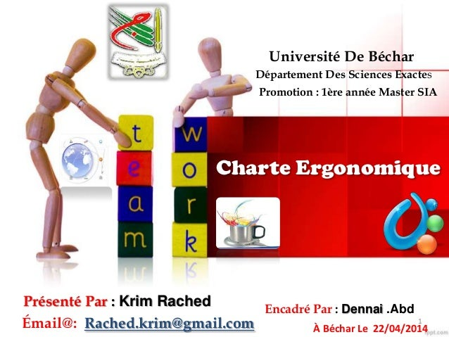 Charte Ergonomique Université De Béchar Département Des Sciences Exactes Promotion : 1ère année Master SIA Présenté Par : ...